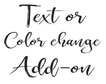 Text or Color Change Add-on