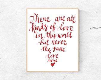 All Kinds of Love Printable Poster, Calligraphy, Wall Art Quote, Heart Digital Print, Instant Download, Home Decor, Wall Decor