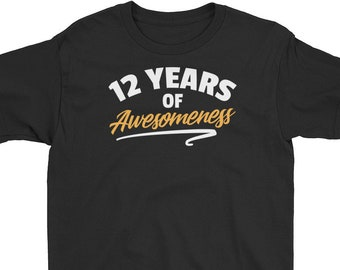 12th Birthday Shirt 12 Years Of Awesomeness Twelfth Old Girls And Boys T