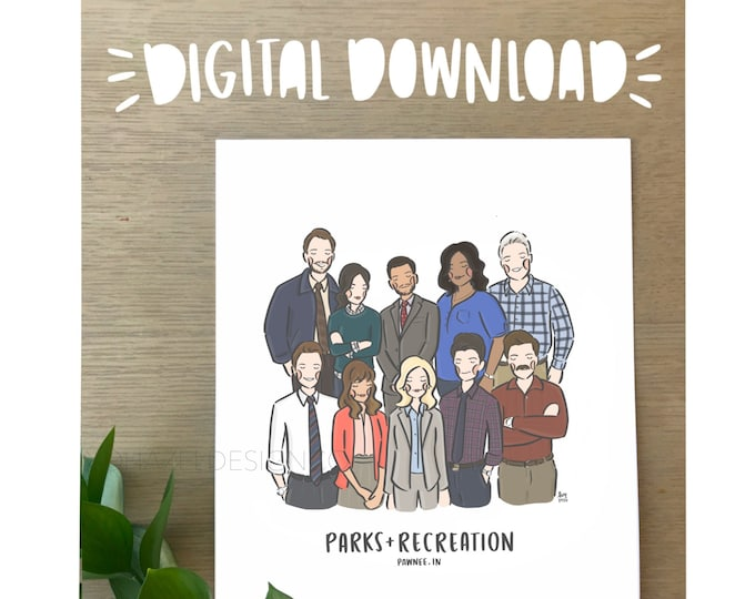 Parks & Recreation Cast Art Print- DIGITAL DOWNLOAD