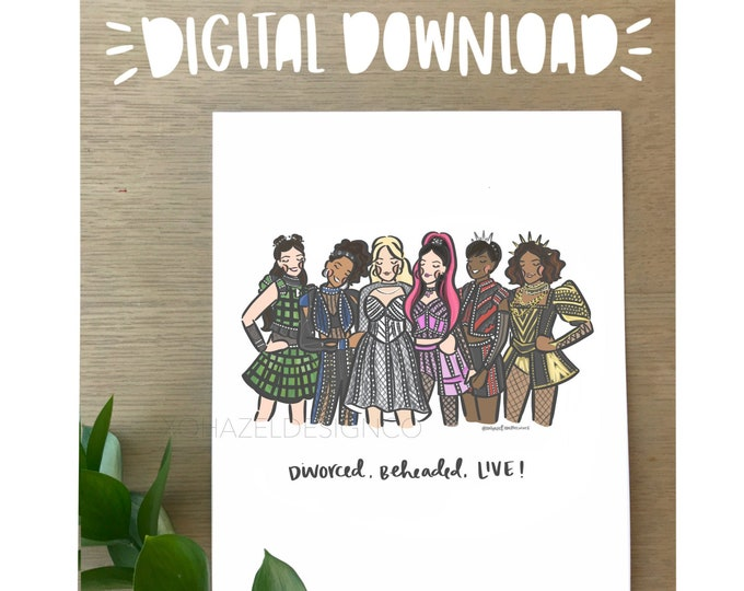 SIX the Musical Illustration Art Print- DIGITAL DOWNLOAD