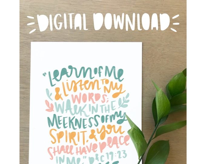 D&C Scripture Quote Print- LDS Lettering Print- DIGITAL DOWNLOAD
