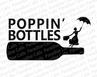 Disney Mary Poppins Poppin Bottles digital cut file for Silhouette or Cricut, SVG, EPS, DXF