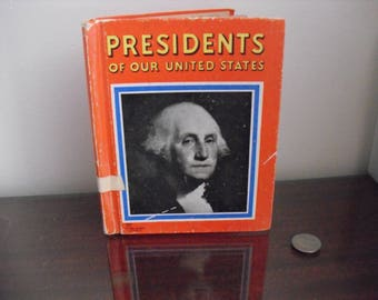 Presidents of Our United States by L. A. Esler from Washington to Franklin Roosevelt 1940