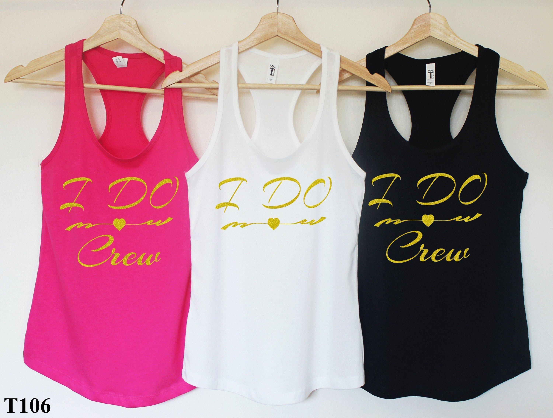 23169167ad02a I Do Crew Shirt Bachelorette Party Shirts I Do CrewI Do
