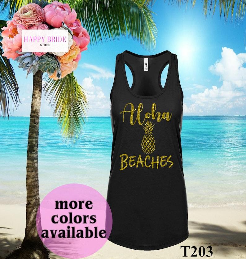 6623ec9a00 Aloha Beaches.Bachelorette Party Shirts Beach. Pineapple | Etsy