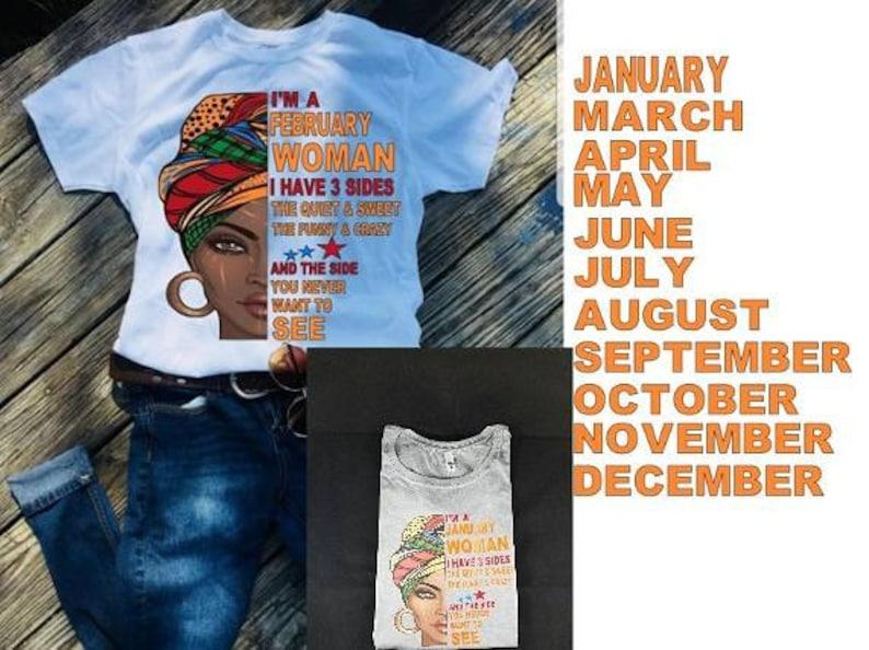 789adb6e2 I'm a February Woman....3 sides/ Birthday Queen Shirt/ | Etsy