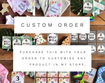 Customise Any Item in my store - please discuss prior to purchase