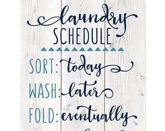 Laundry Schedule Funny Wall Sign, wood sign, laundry room, laundry room art prints, laundry schedule
