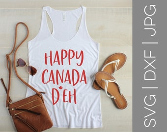 Happy Canada D'eh svg | Happy Canada Day svg | Canada Day svg | Canada svg | Canadian svg | Maple Leaf svg | SVG | DXF | JPG | cut file