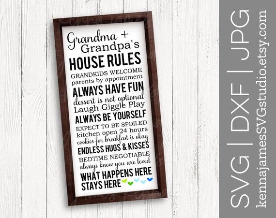 Grandma Grandpa S House Rules Svg Grandparents Svg Etsy