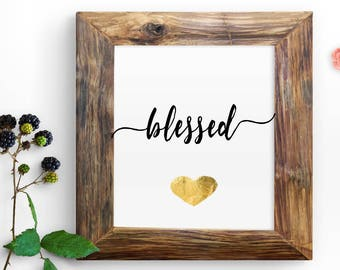 """Instant """"blessed"""" Printable Quote Wall Print 8x10 Inspirational Digital Print Home Decor Calligraphy Print"""