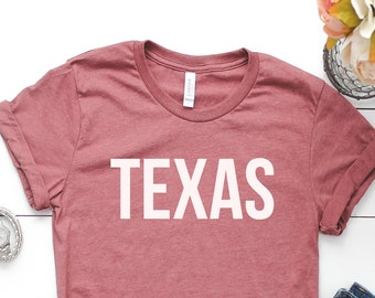 Texas Shirt  - Texas Trip Shirt - Texas Souvenir - Texas  Vacation Shirt - Texas Strong Shirt - Houston Strong - Don't Mess With Texas - Tex
