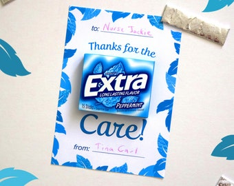 Gum Themed, Thanks for the Extra Care, Printable Nurse Appreciation Thank You Card Instant Download