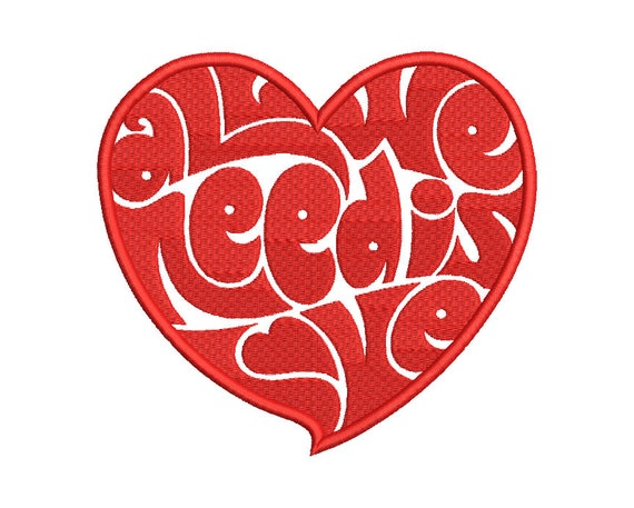 Beatles All We Need Embroidery Design 2 5 Sizes Etsy