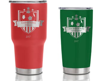 20 ounce and 30 ounce Double Walled Stainless Steel Tumblers - Soccer Futbol Tournament gift event Mug