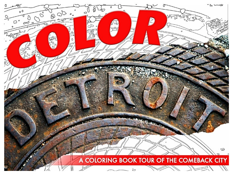 ColorDetroit: A Coloring Book Tour Of The Comeback City image 0