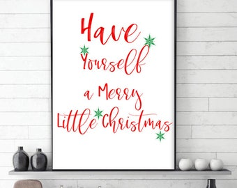 Have Yourself a Merry Little Christmas Christmas printable decor  Christmas Sign  Holiday typography decor Red and Green decor