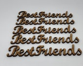 Best Friends Wording Pack of 5 Mdf Wooden craft letters