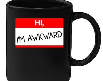 Introverts - Hi, I'm Awkward 11 oz Black Coffee Mug