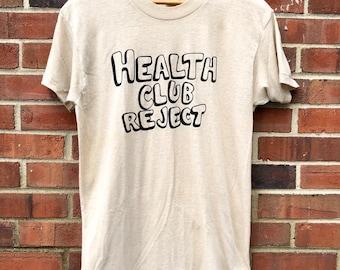 f2a0edd46 70's Vintage Health Club Reject Funny T Shirt