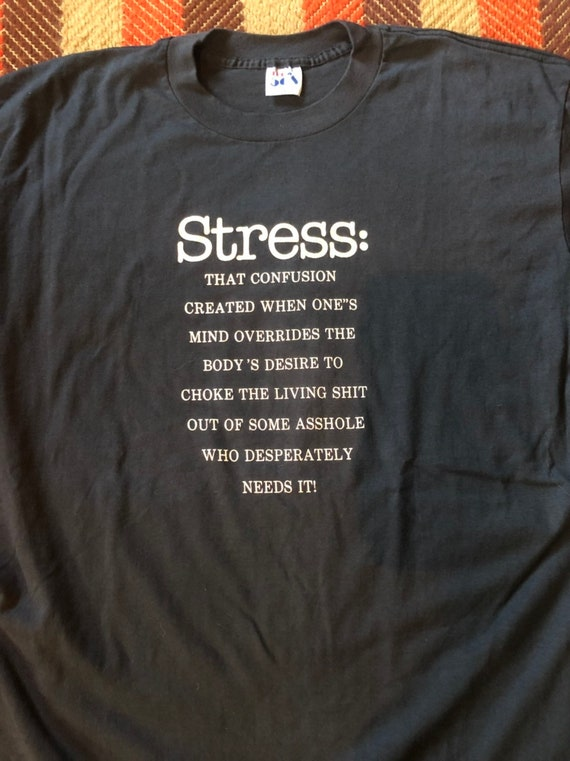 1980's Vintage Stressed Out Funny T Shirt - image 2