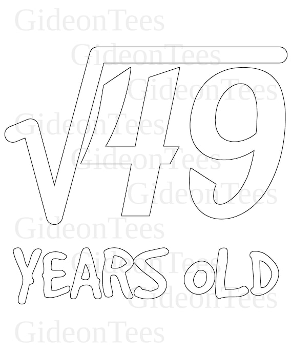 Square Root Of 49 7th Birthday 7 Years Old Svg And Png Etsy