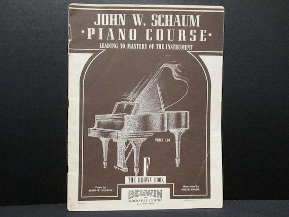 John W Schaum Piano Course F The Brown Book