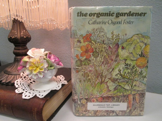 The Organic Gardener By Catharine Osgood Foster Vintage | Etsy