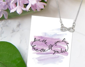 Infinity eternity Live Love Necklace love the life you live live the life you love
