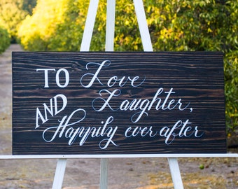 To Love, Laughter, and Happily Ever After