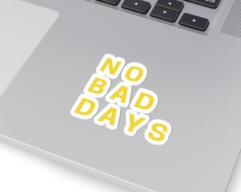 No Bad Days Stickers Etsy
