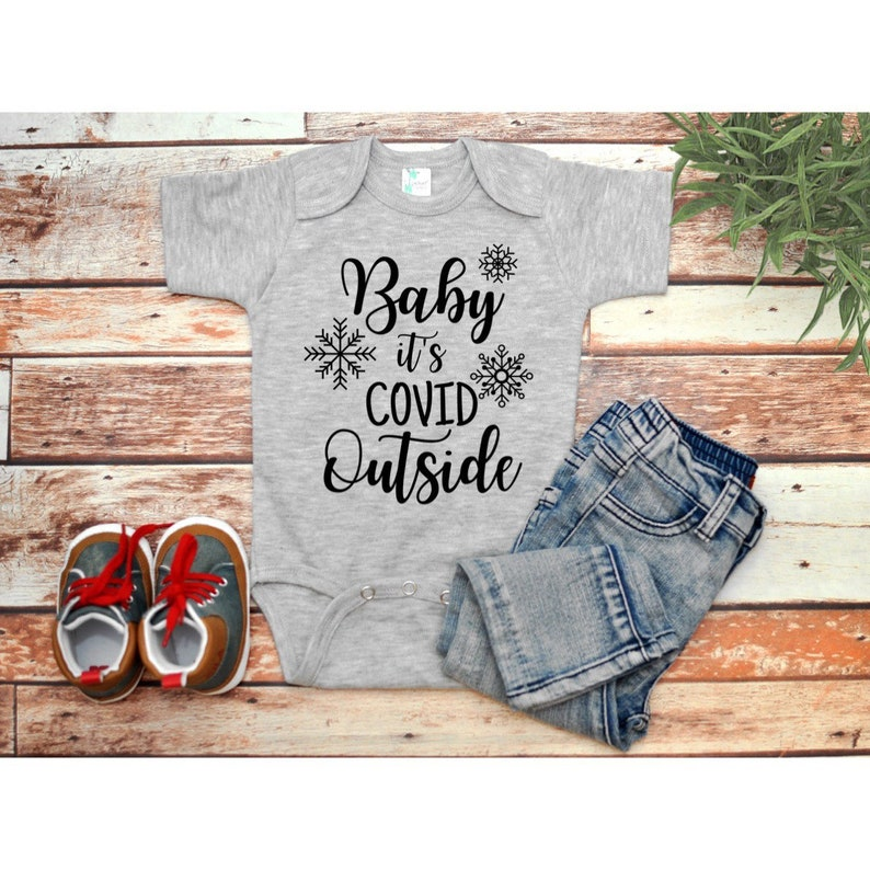 Baby It\u2019s Cold Outside inspired Christmas tee or Baby Body suit Baby It\u2019s Covid Outside Christmas Songs Shirt