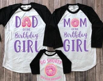 Donut birthday shirt, donut party, donut theme birthday, donut family shirts, mom of birthday, dad of birthday, birthday girl shirt, PU&PI