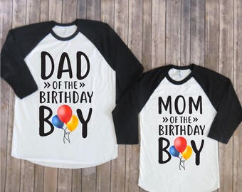 Mom And Dad Of The Birthday Boy Balloon Version Matching Family Shirts