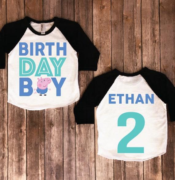 Birthday Boy Shirt Peppa Pig Version George