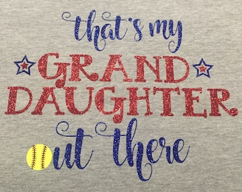 Thats My Granddaughter Out There Tshirt