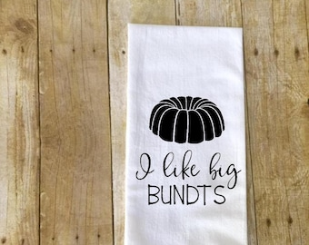 I like big bundts kitchen towel funny kitchen towel tea towel
