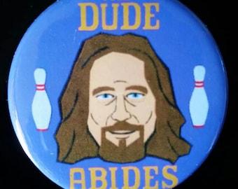 The Big Lebowski. The Dude Abides. Custom 38mm Pin Badge.