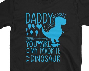 66fd4645 Daddy You Are My Favorite Dinosaur Tshirt Daddysaurus Dino - Fathers Day  Gift Papasaurus Shirt - T-Rex T-Shirt Mens My Favorite Dinosaur Dad