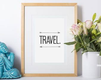 Travel Quote, Travel Printable, Travel Digital Download, Travel Gift, Travel Decor, Adventure Print, Travel Print, Gift for Traveler