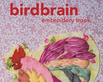 Birdbrain Embroidery Book