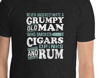 Grumpy, Old Man, Short-Sleeve, T-Shirt, Smokes Cigars,