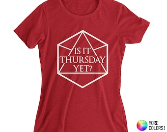 Is It Thursday Yet? Women's T-Shirt (inspired by Critical Role) - Premium Fitted Next Level Crew Blend