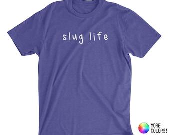 slug life T-Shirt - Premium Fitted Next Level CVC Crew Blend