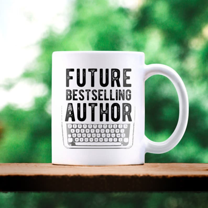 Gifts For Writers. Book Writer Gifts. Future Bestselling Future Bestselling..