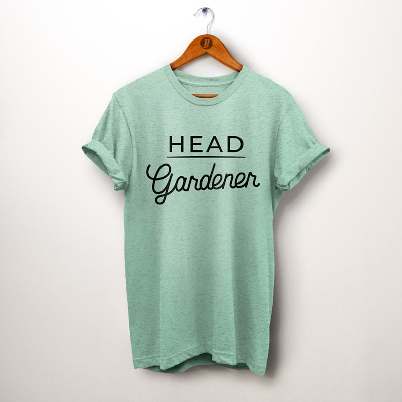 Gardening Shirt. Gardening Gift. Head Gardener Shirt. Gardener image 0