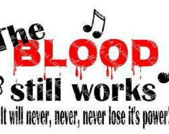 The blood still works