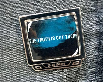 The Truth is Out There TV Pin