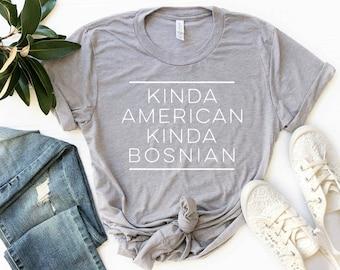 8cc9fd65852f76 Kinda Amerikaanse Kinda Bosnische T-Shirt / Expat Premium Shirt / dubbele  burger Unisex Tee / grappige Expatriate Tee
